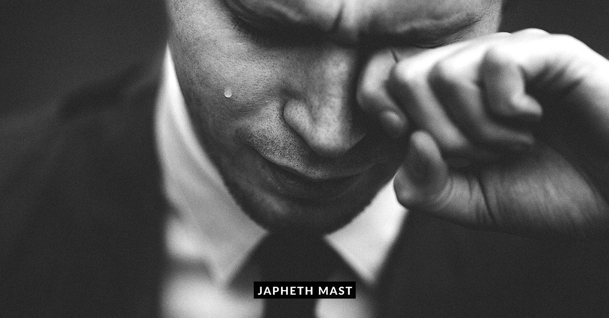 Japheth Mast Blog Videos - Crying is Masculine - Real Men Cry, and if that Sounds Terrifying, You Need to Read This