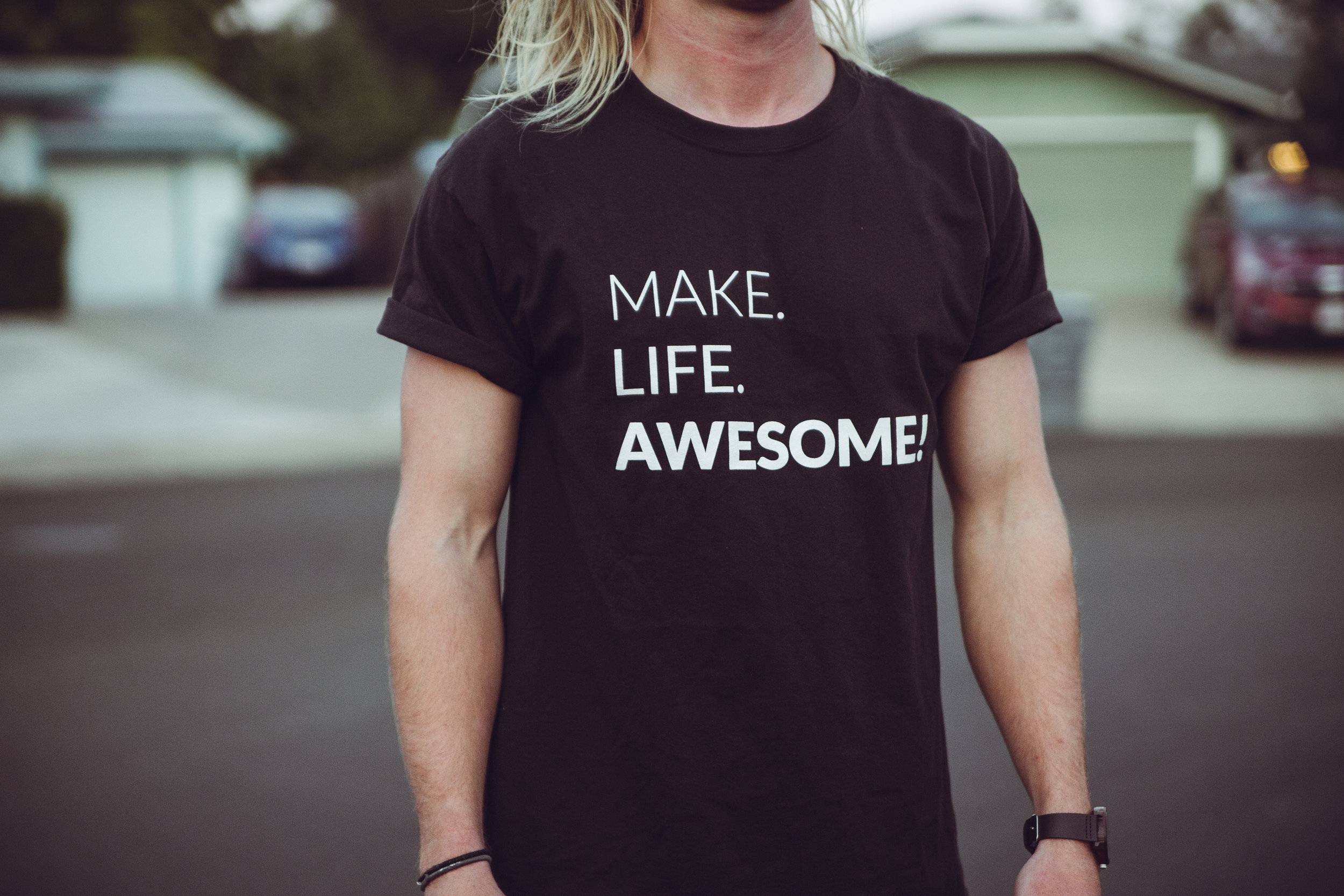 Make Life Awesome Tee - $20