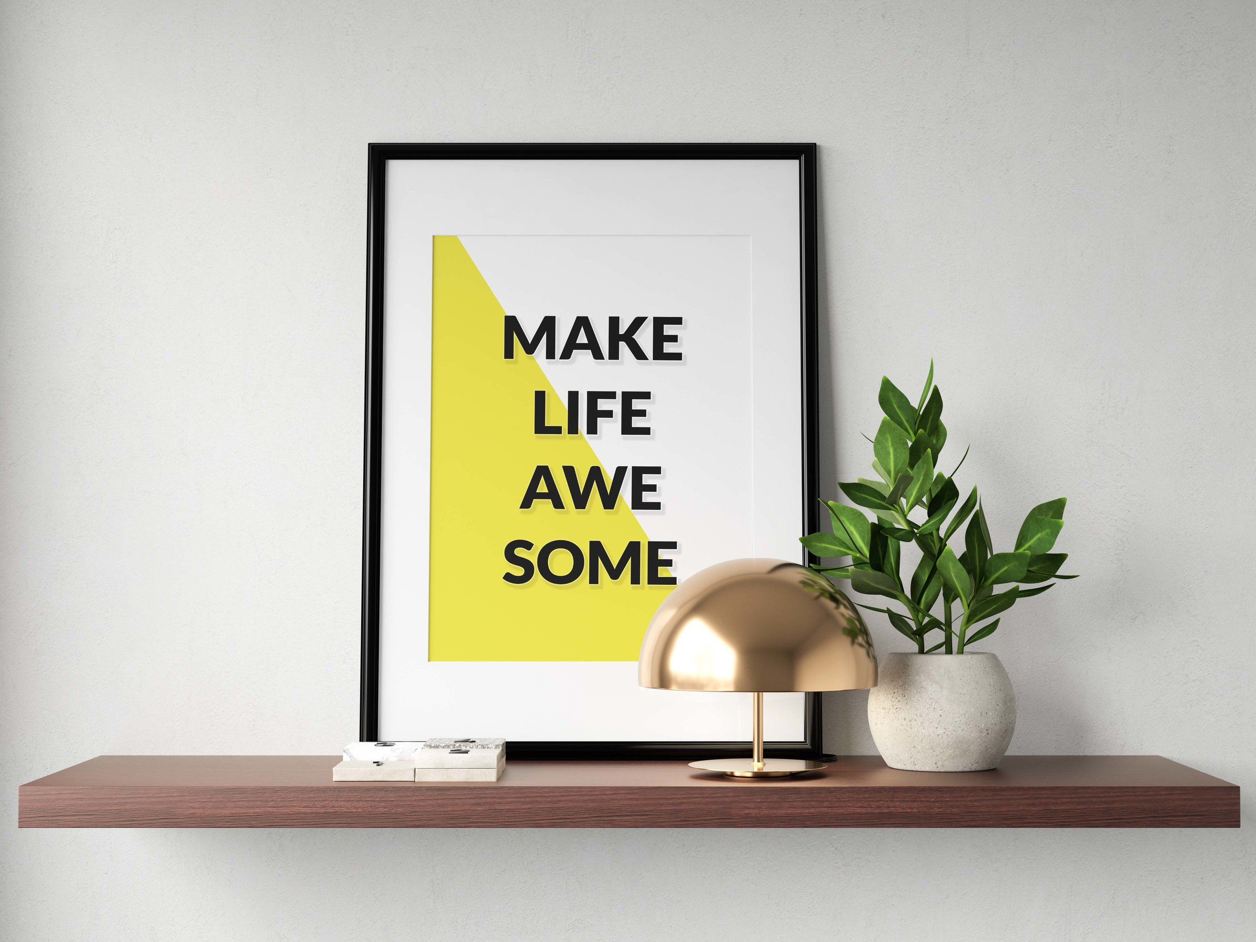 Make Life Awesome - $12.95