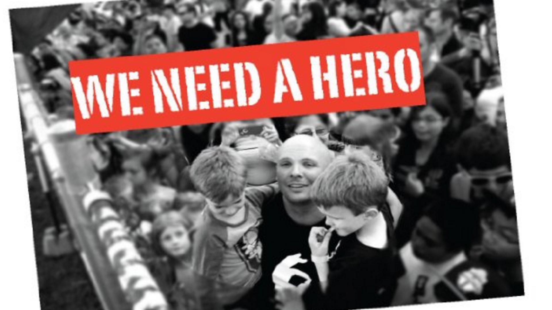We Need A Hero.jpg
