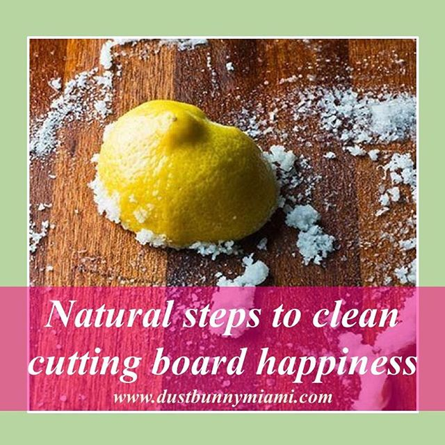 Clean and sanitize your cuting board with these two natural ingredients. http://buff.ly/2tFj4LD  #DustBunnyMiami #EcoFriendlyCleaning