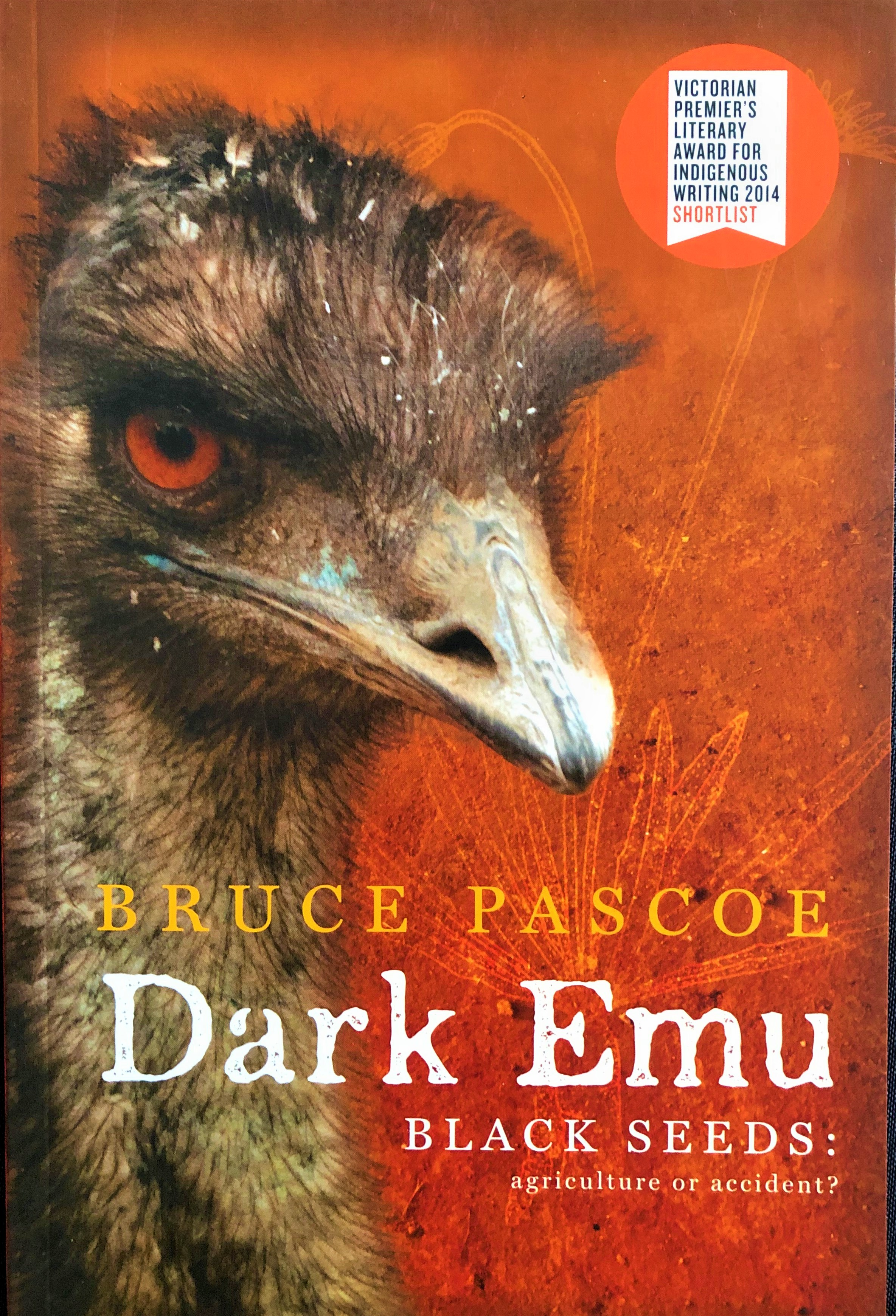 "Dark Emu - ""Pascoe puts forward a compelling argument for a reconsideration of the hunter-gatherer label for pre-colonial Aboriginal Australians. The evidence insists that Aboriginal people right across the continent were using domesticated plants, sowing, harvesting, irrigating and storing …"""