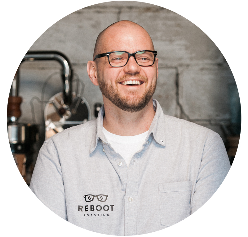 ABOUT MATT BOSHART    Owner, Reboot Roasting  Matt is a down-to-earth coffee roaster in the Midwest. He takes coffee seriously without being too serious.