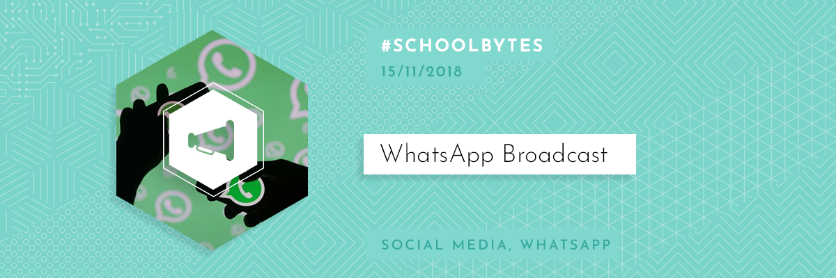 Whatsapp Broadcast What Do You Need To Know Interactive Schools