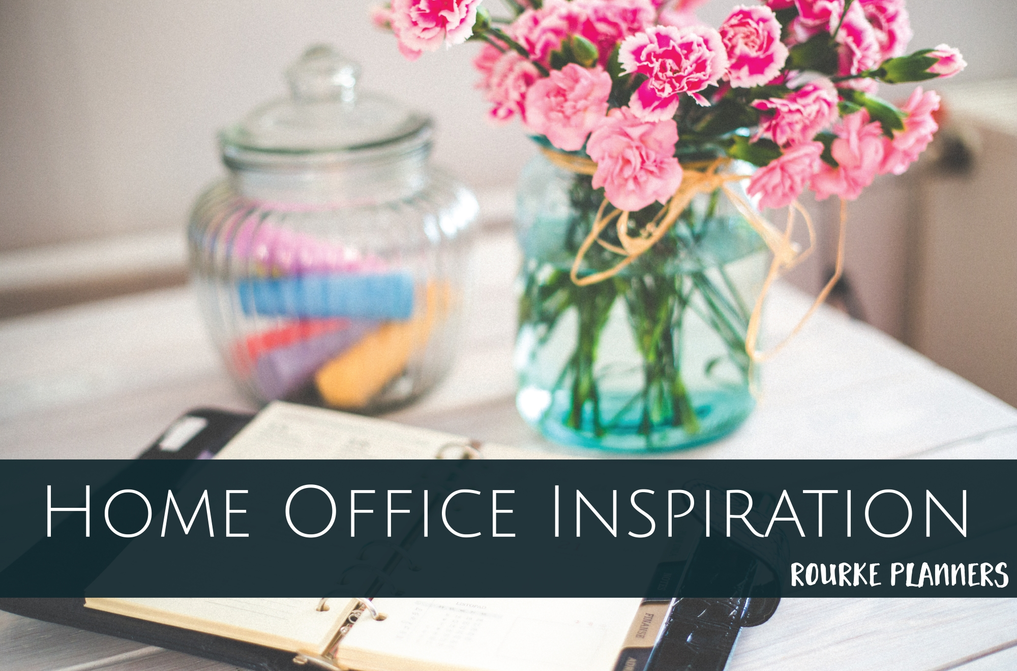 Home Office Inspiration | Rourke Planners