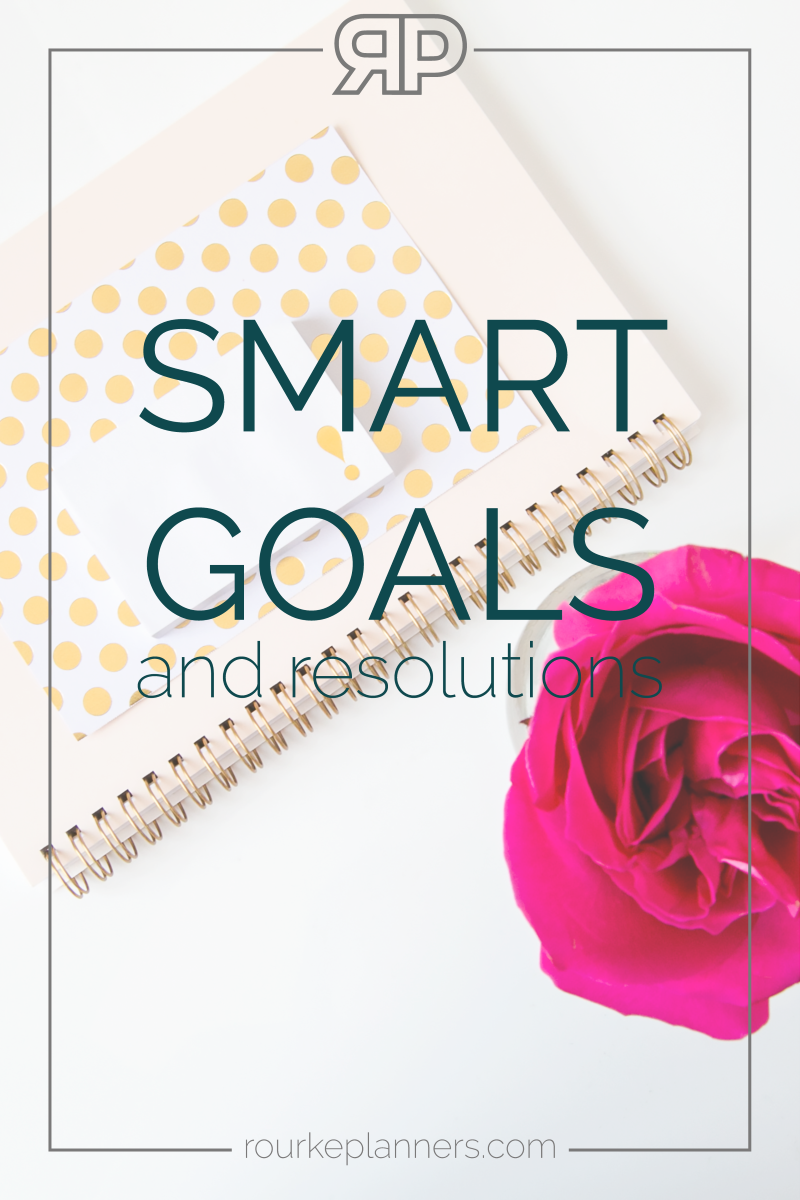 SMART Goals and Resolutions | Rourke Planners