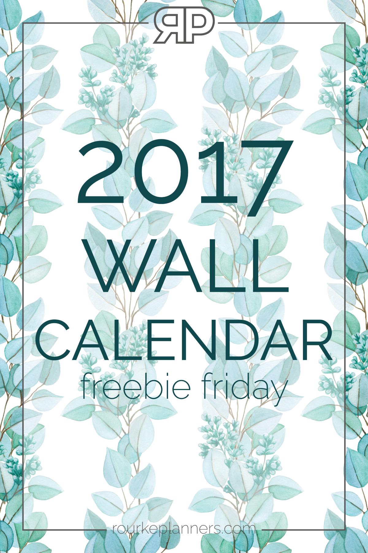 2017 Wall Calendar   Freebie Friday   Rourke Planners