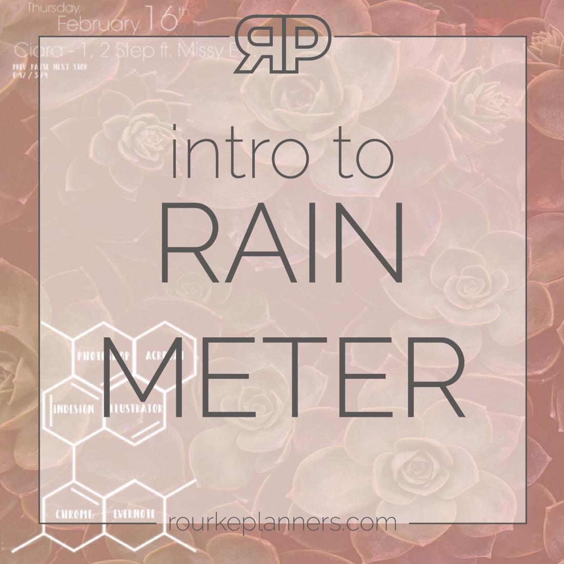 Intro to Rainmeter | Rourke Planners