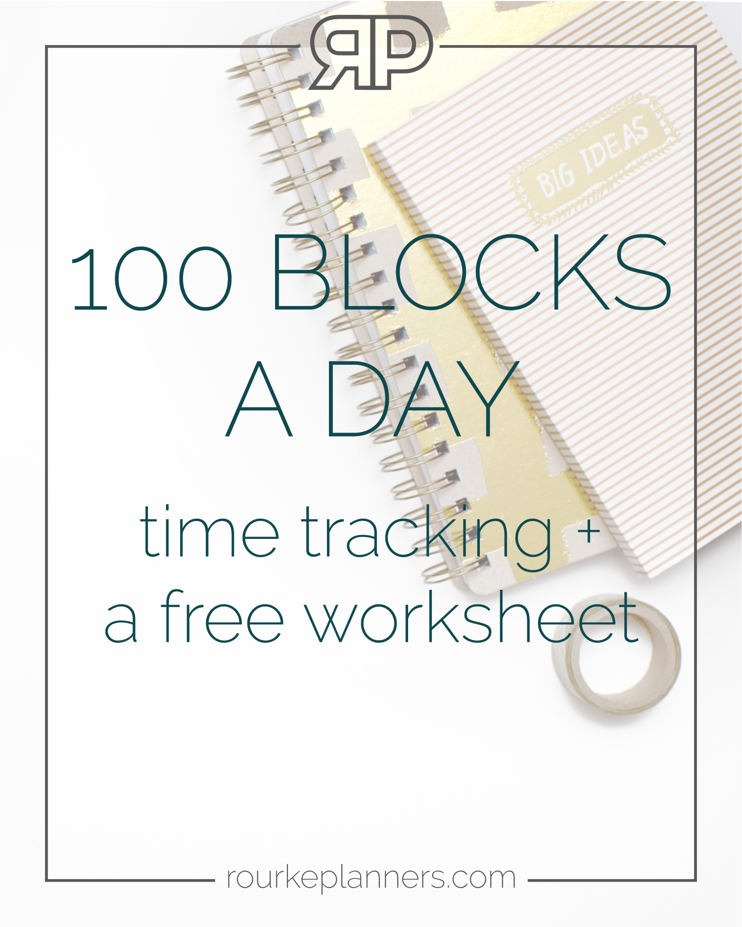 100 Blocks a Day   Rourke Planners