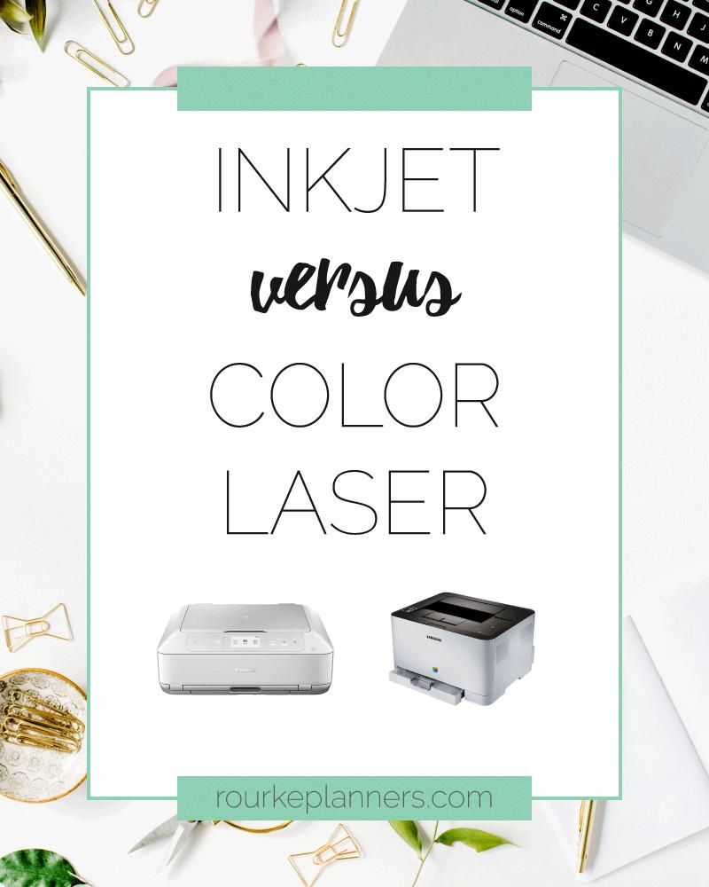 Inkjet versus Color Laser Printers | Which Printer Should I Buy? | Rourke Planners