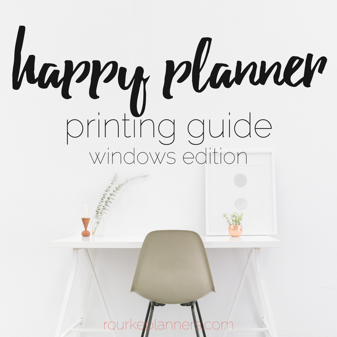 How to Print Happy Planner Size Pages on Windows | Rourke Planners