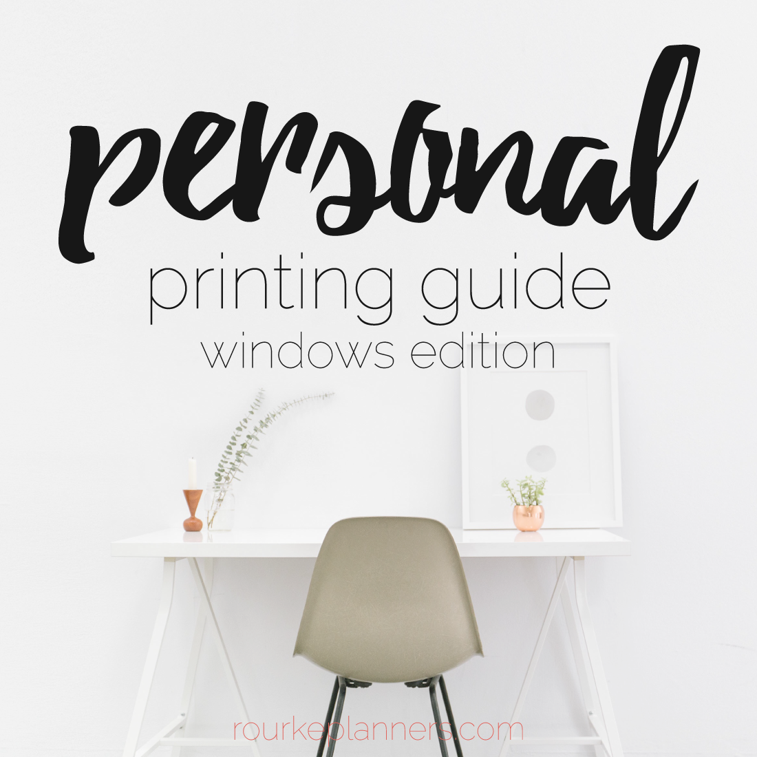 How to Print Personal Size Pages on Windows | Rourke Planners