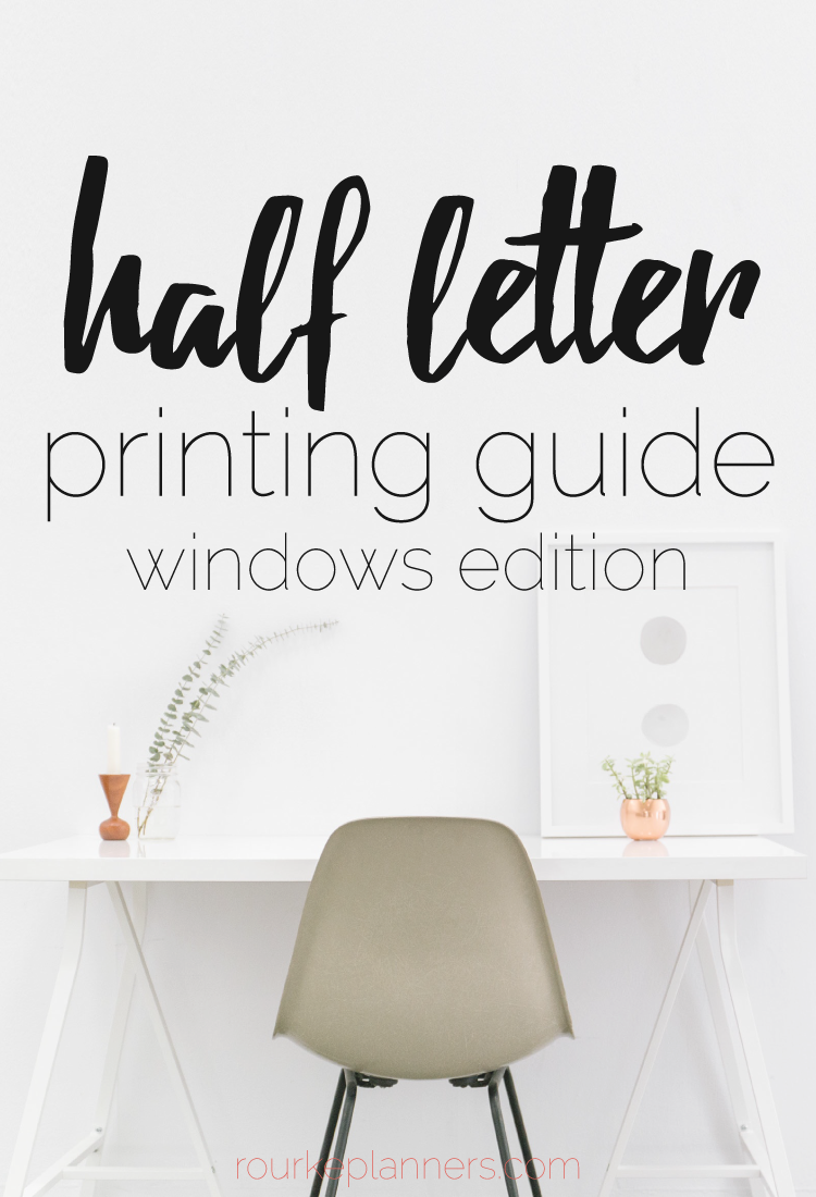 How to Print Half Letter Size Pages on Windows | Printing Guides | Rourke Planners
