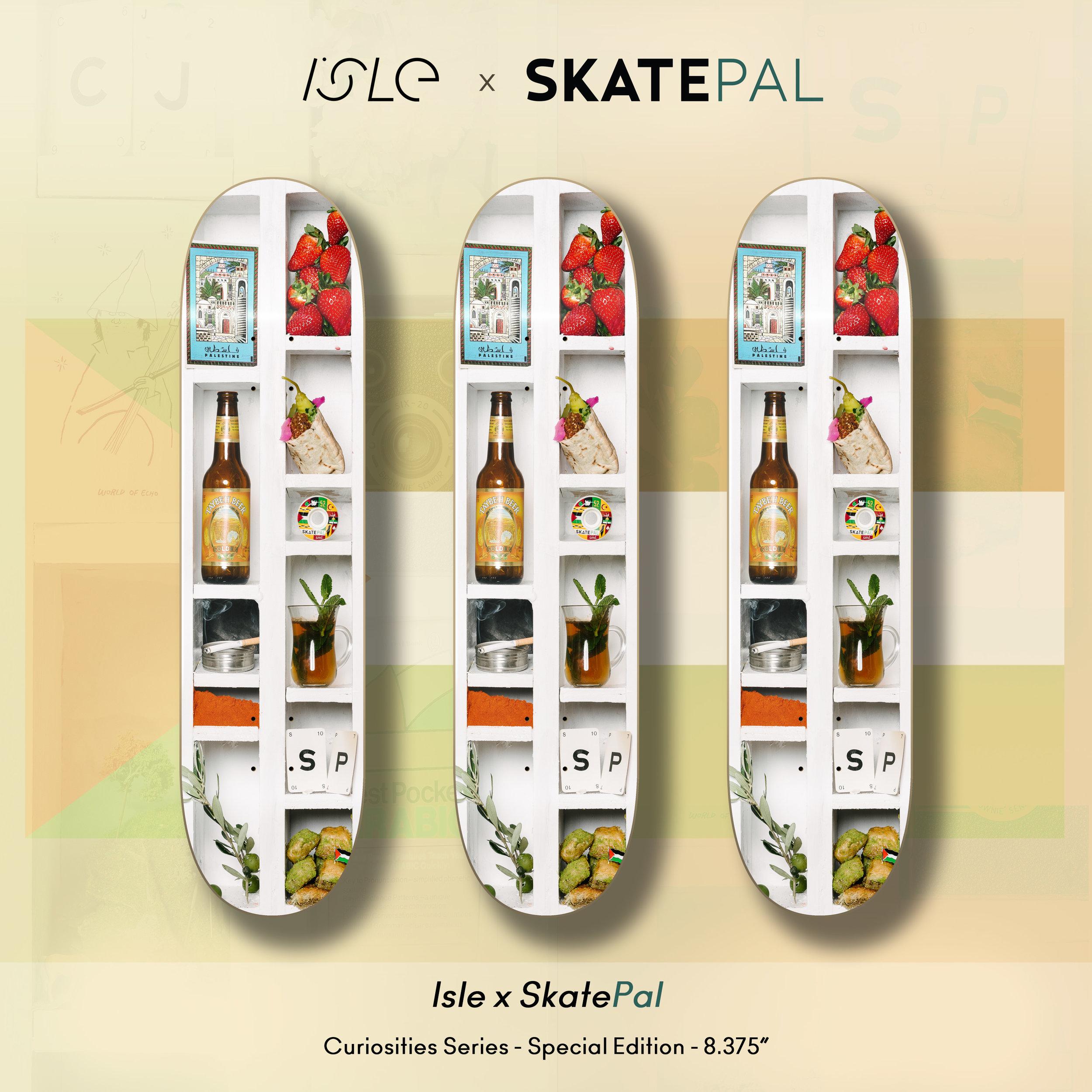 Isle x SkatePal - Curiosities Series - special edition.jpg
