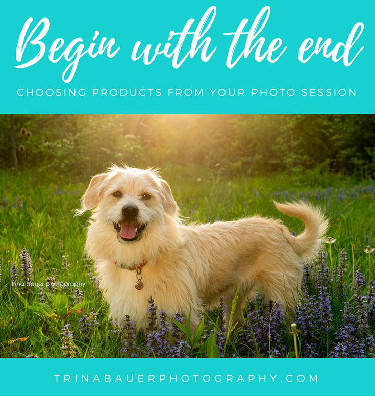 Begin with the end - choosing products from your photo session