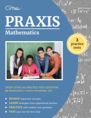 praxis math mathematics study guide practice test questions content knowledge 5161