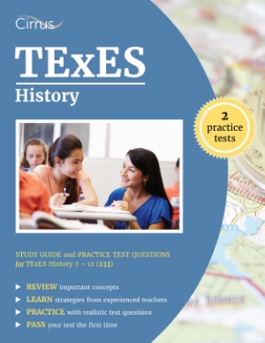 texes history study guide practice test questions 7-12 233 test prep ets teacher certification texas