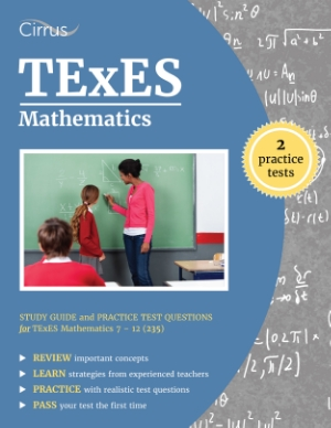 texes mathematics math study guide practice test questions 7-12 235 test prep ets texas teacher certification