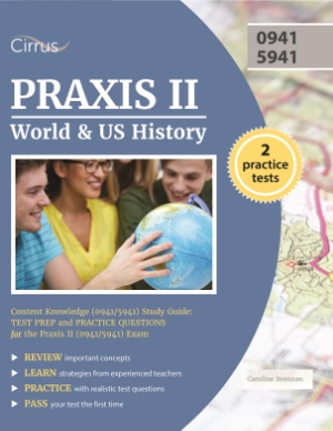 praxis world US u.s. history study guide practice test questions content knowledge 5491