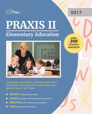 Praxis II Elementary Education: Curriculum, Instruction, and Assessment (5017)