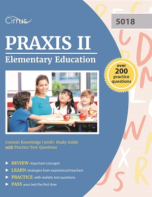 Praxis 5018 elementary education content knowledge test prep study guide exam practice questions