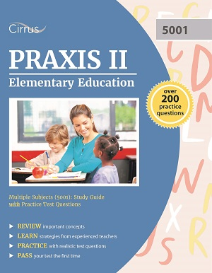 Praxis II elementary education 5001 multiple subjects study guide exam practice test questions