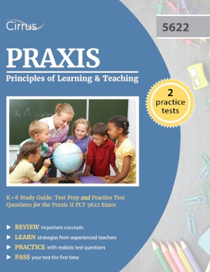 Praxis Principles of Learning and Teaching K-6 5622