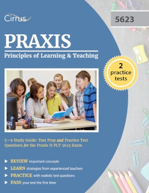 Praxis Principles of Learning and Teaching 5-9 5623