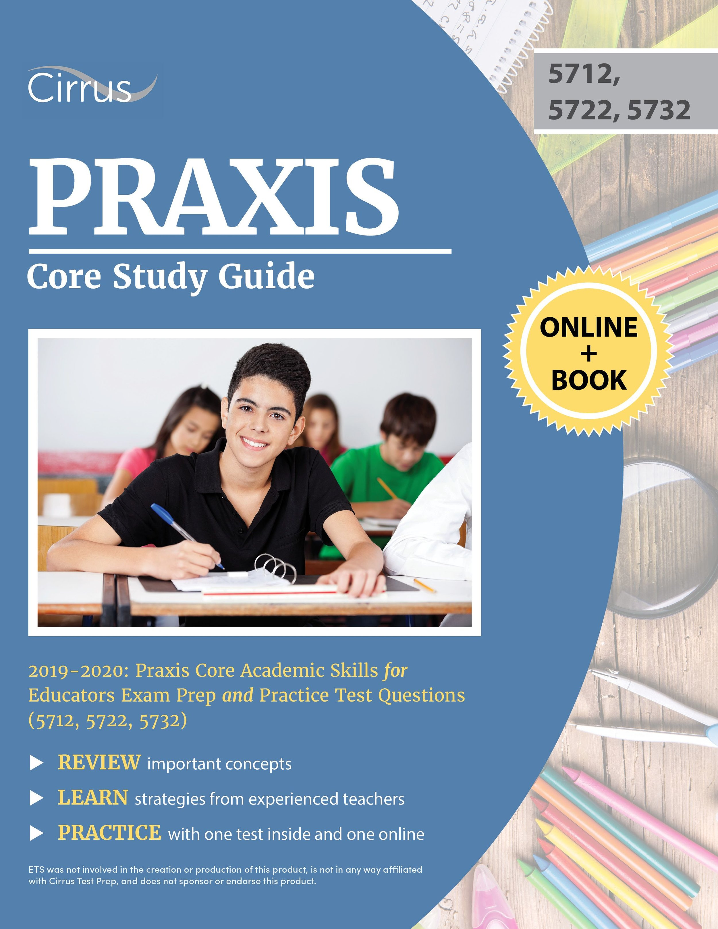 Praxis Core Academic Skills (5712, 5722, 5732) Study Guide 2019 – 2020