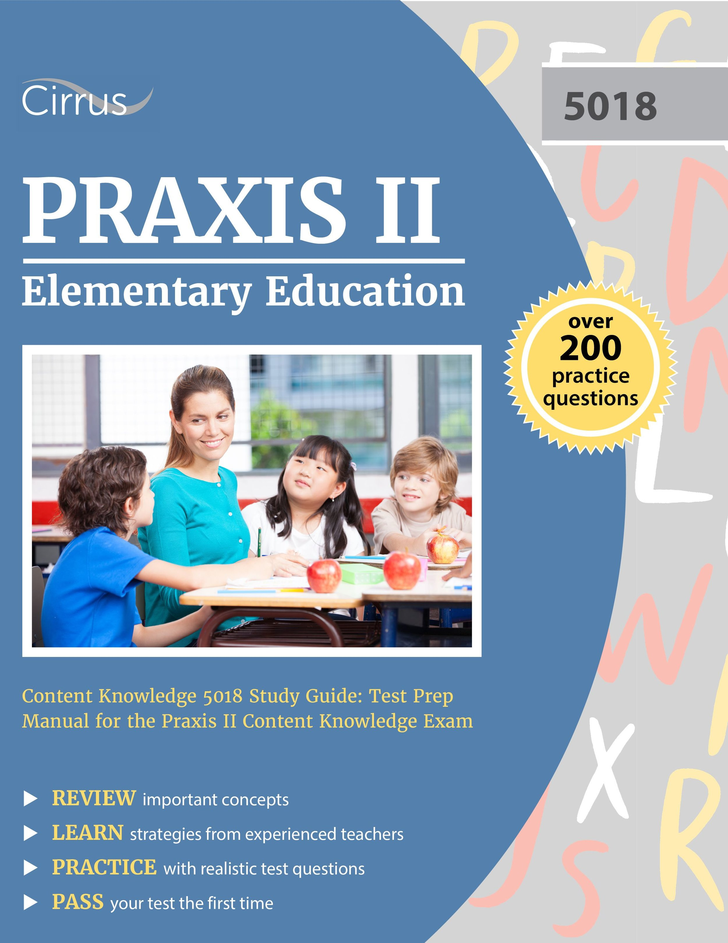 Praxis Elementary Education Content Knowledge 5018 Study Guide