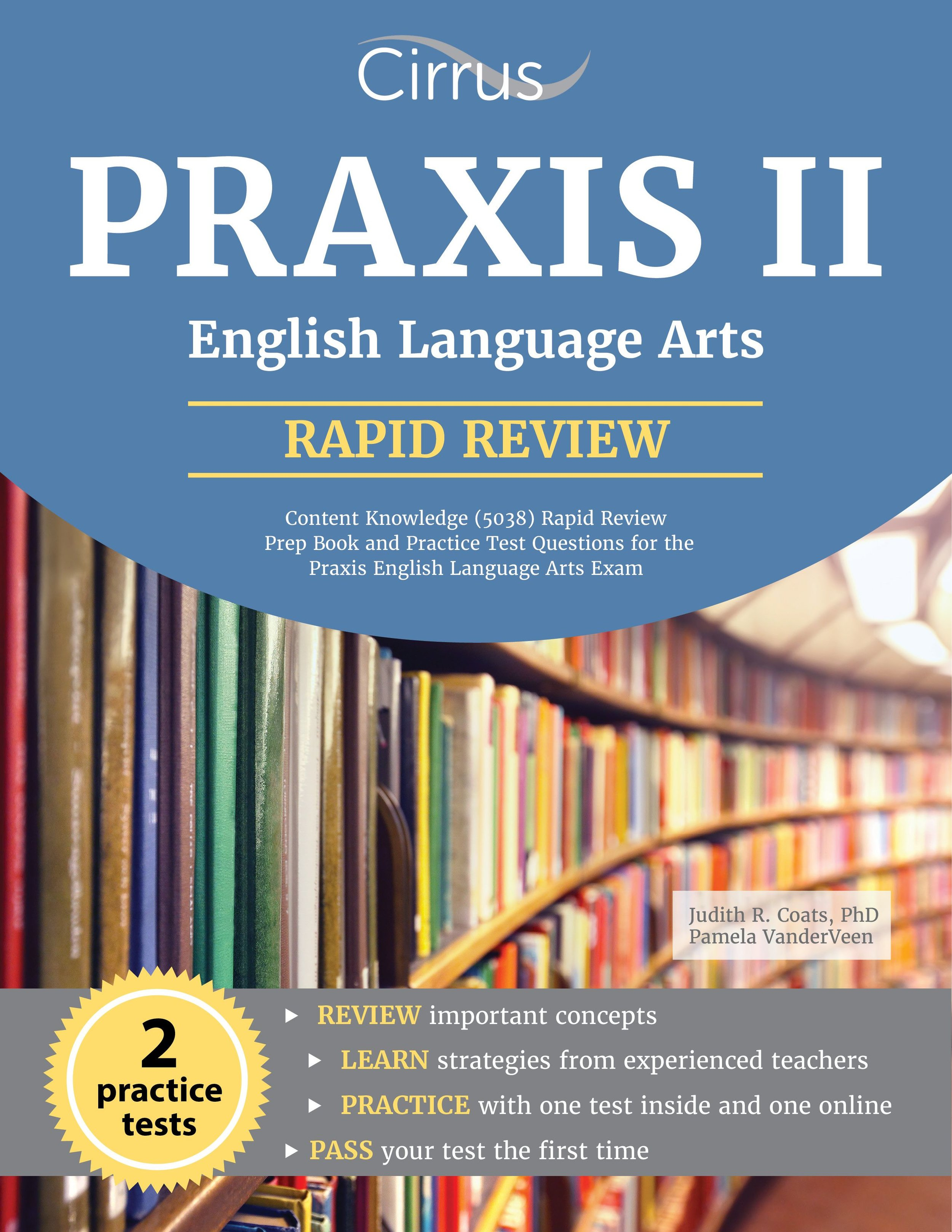 Praxis II English Language Arts ELA 5038 Rapid Review Study Guide Content Knowledge and Practice Test Questions
