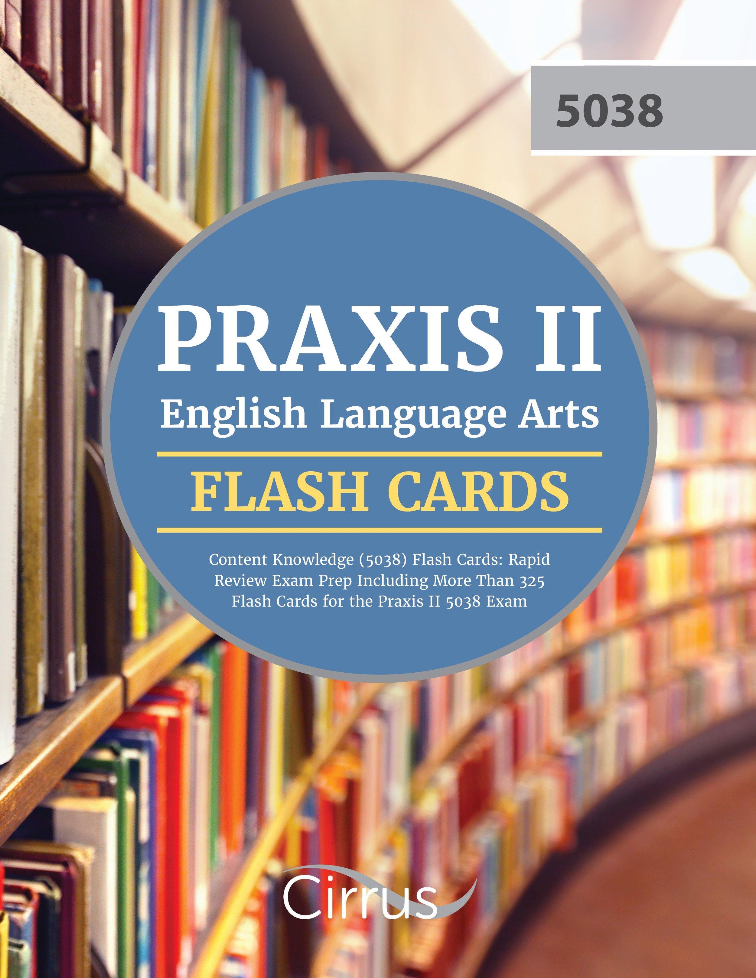 Praxis II English Language Arts ELA 5038 Content Knowledge Flash Cards Exam Prep