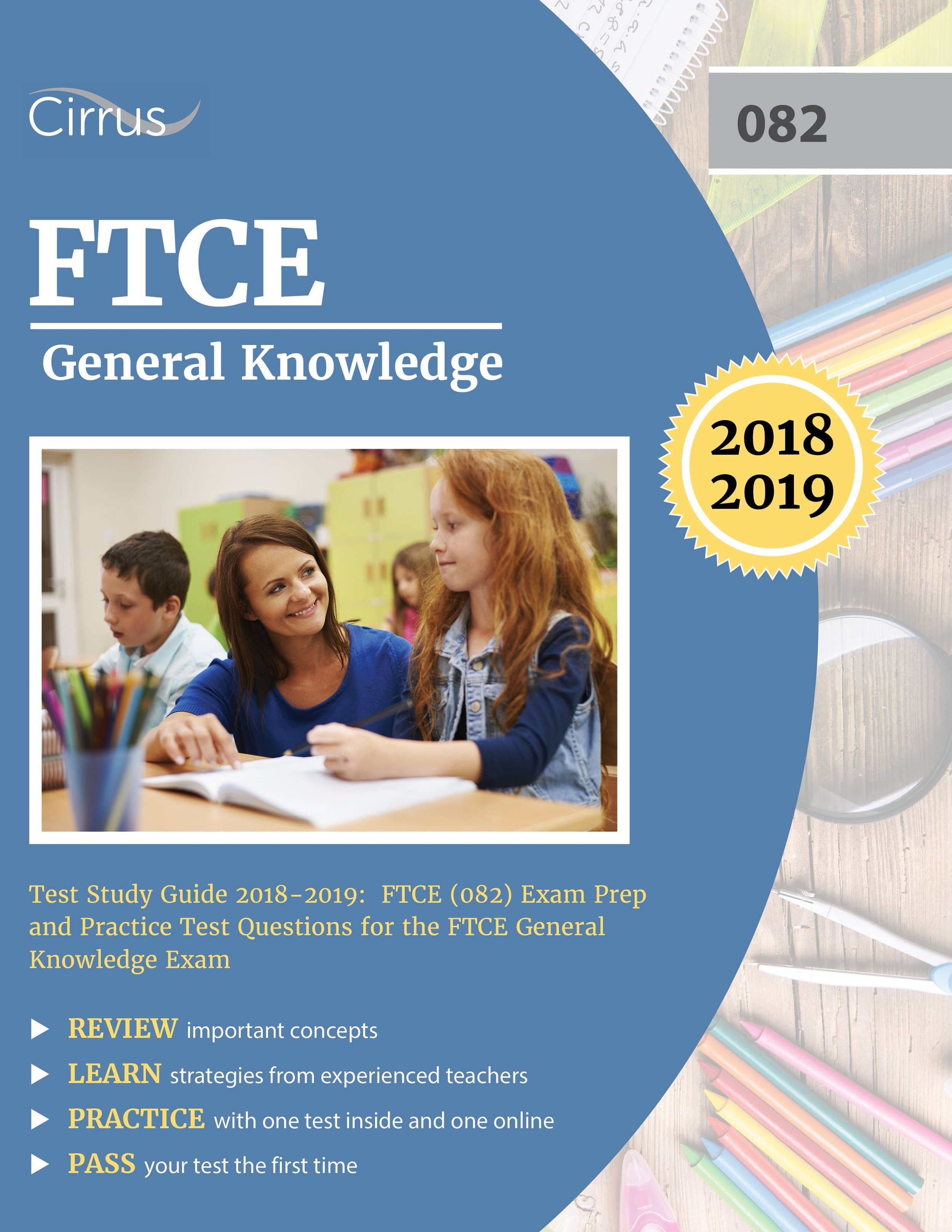 FTCE General Knowledge (082) Study Guide  2018 – 2019