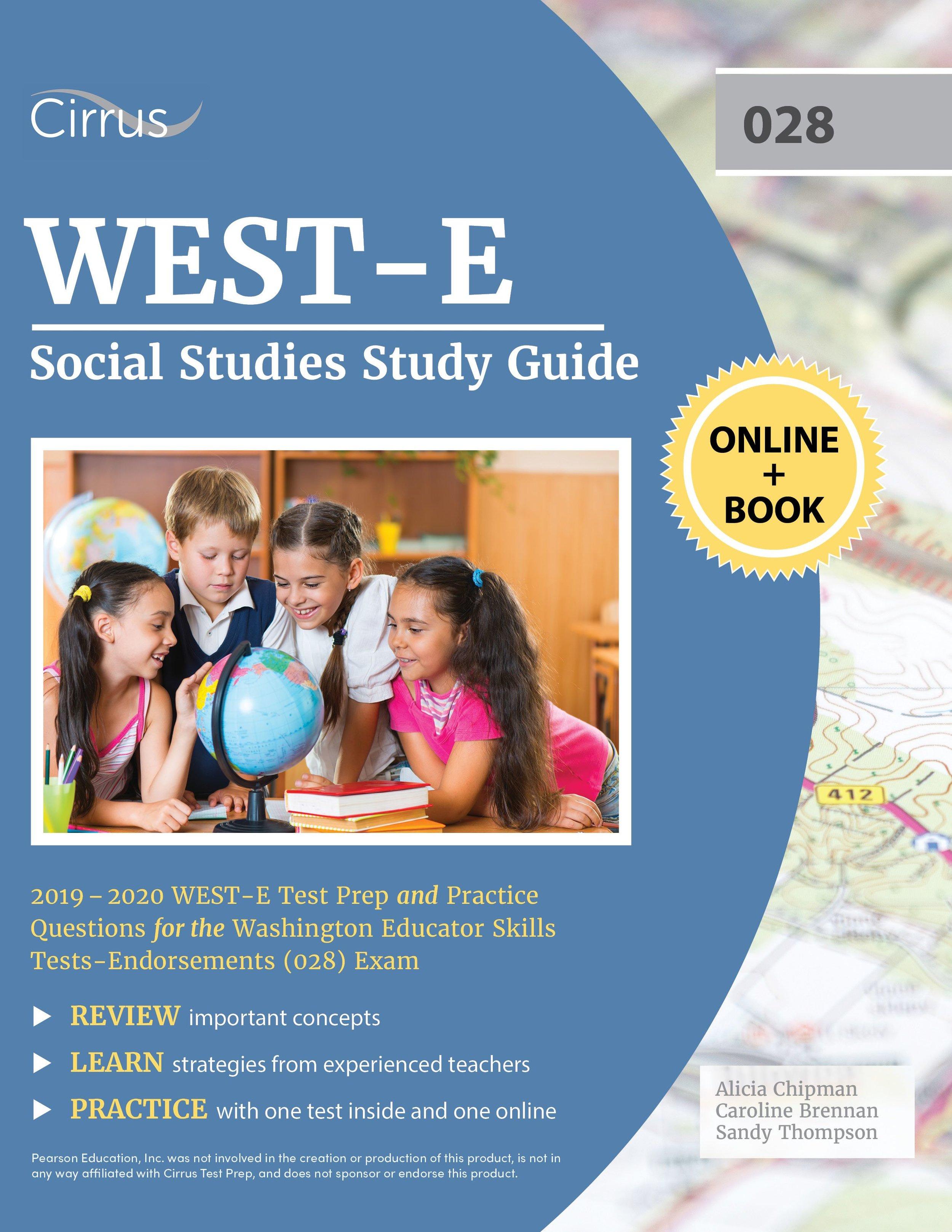 WEST-E Social Studies (028) Study Guide  2019 – 2020