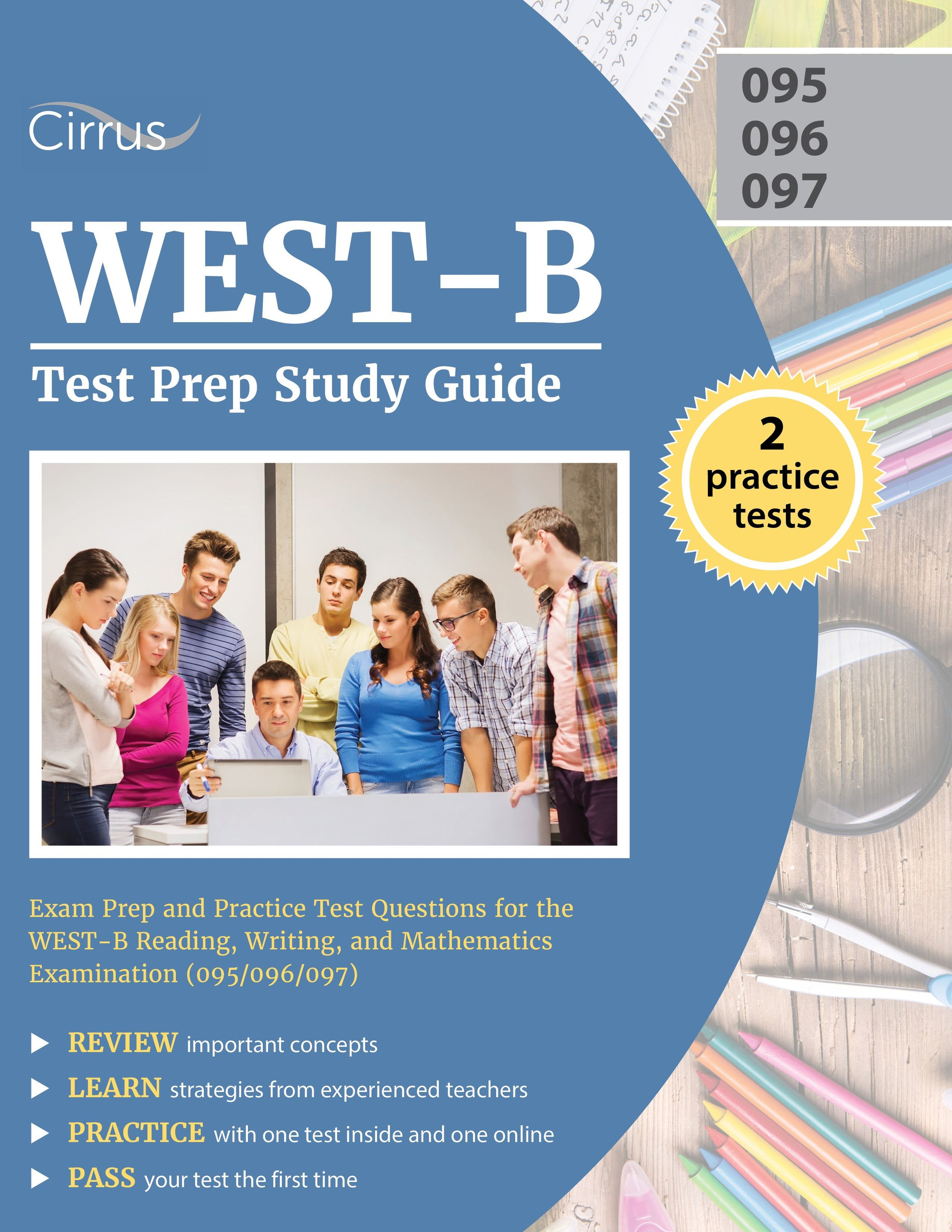 WEST-B Reading, Writing, and Math Test Prep Study Guide