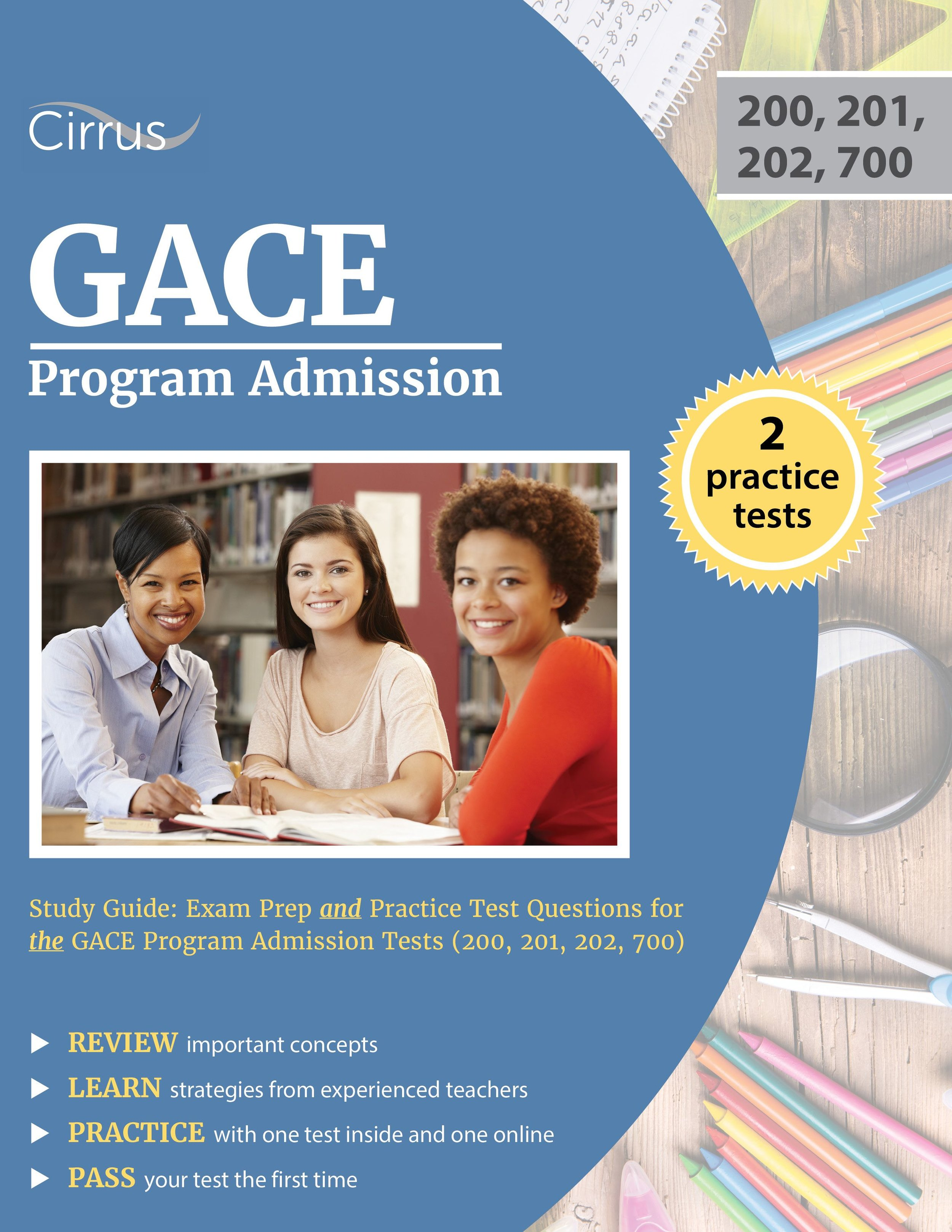GACE Program Admission (200, 201, 202, 700) Study Guide