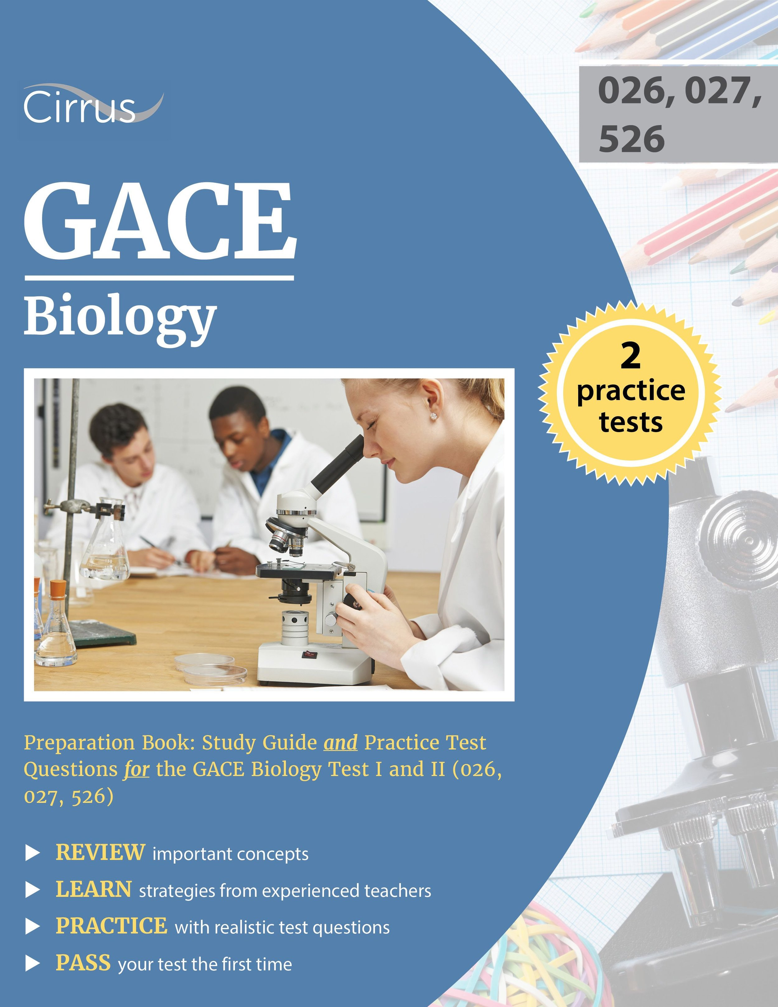 GACE Biology Preparation (026, 027, 526) Study Guide