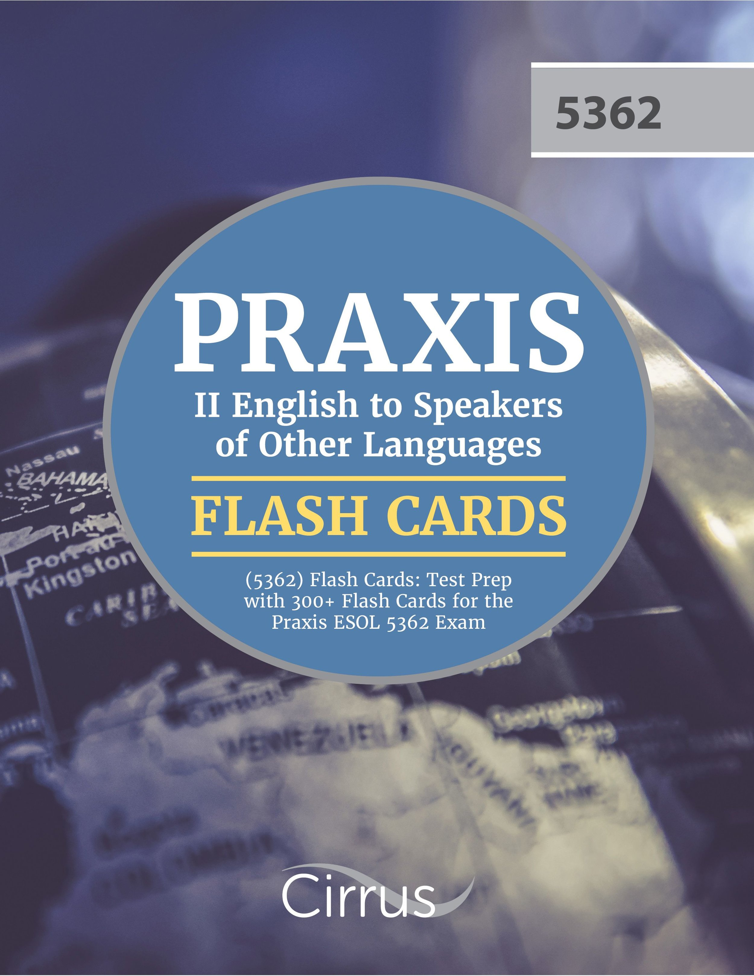 Praxis II English to Speakers of Other Languages 5362 Flash Cards