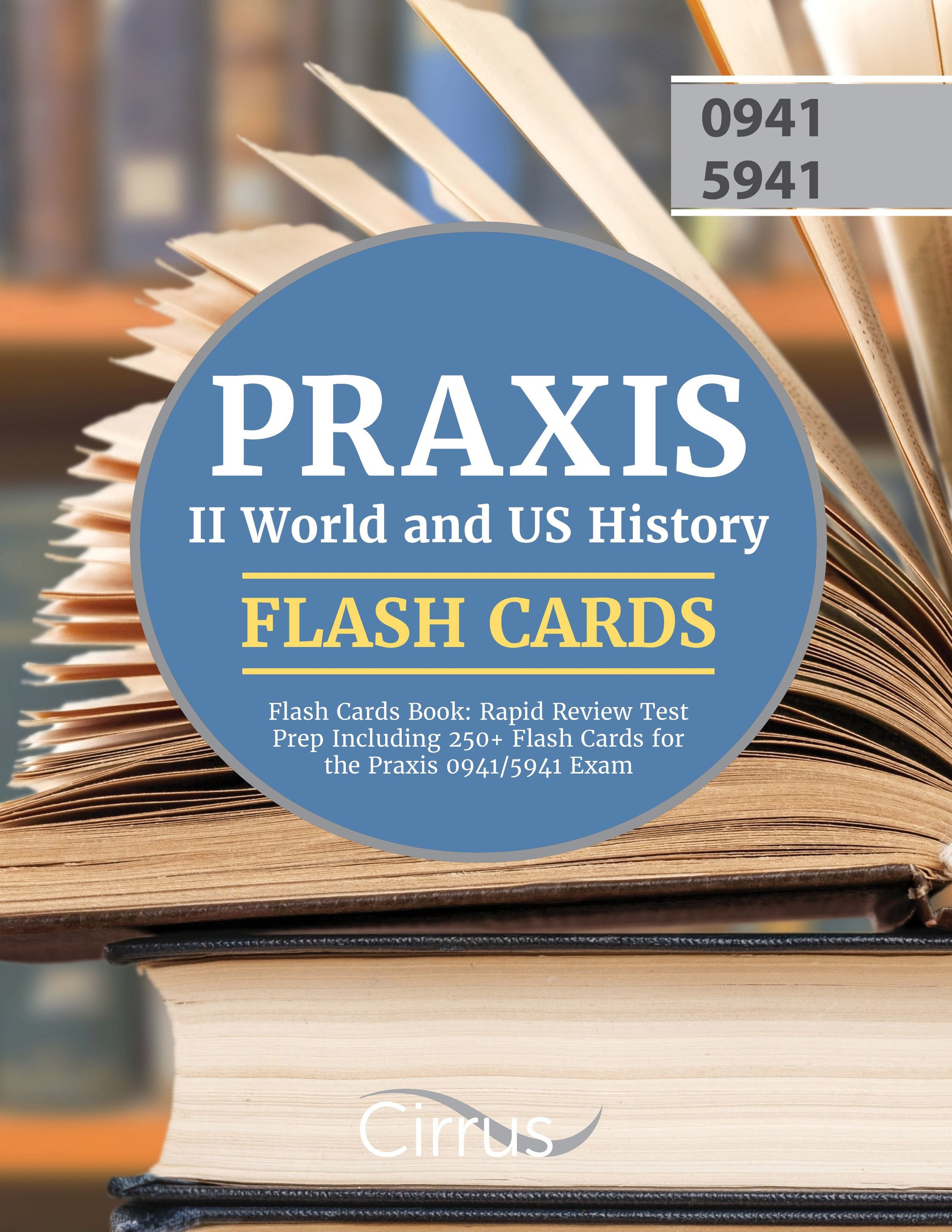 Praxis II World and US History Flash Cards Book
