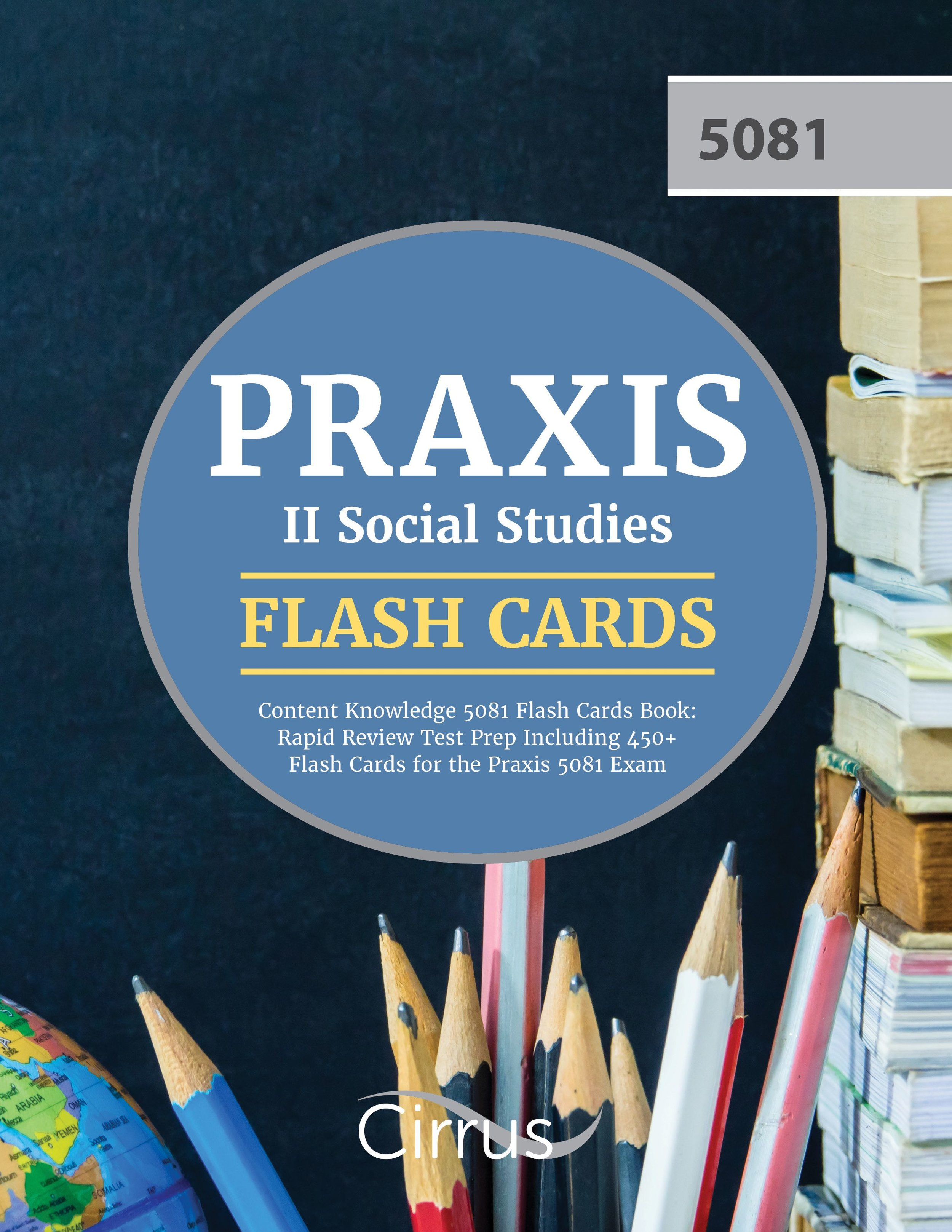Praxis II Social Studies Content Knowledge 5081 Flash Cards Book