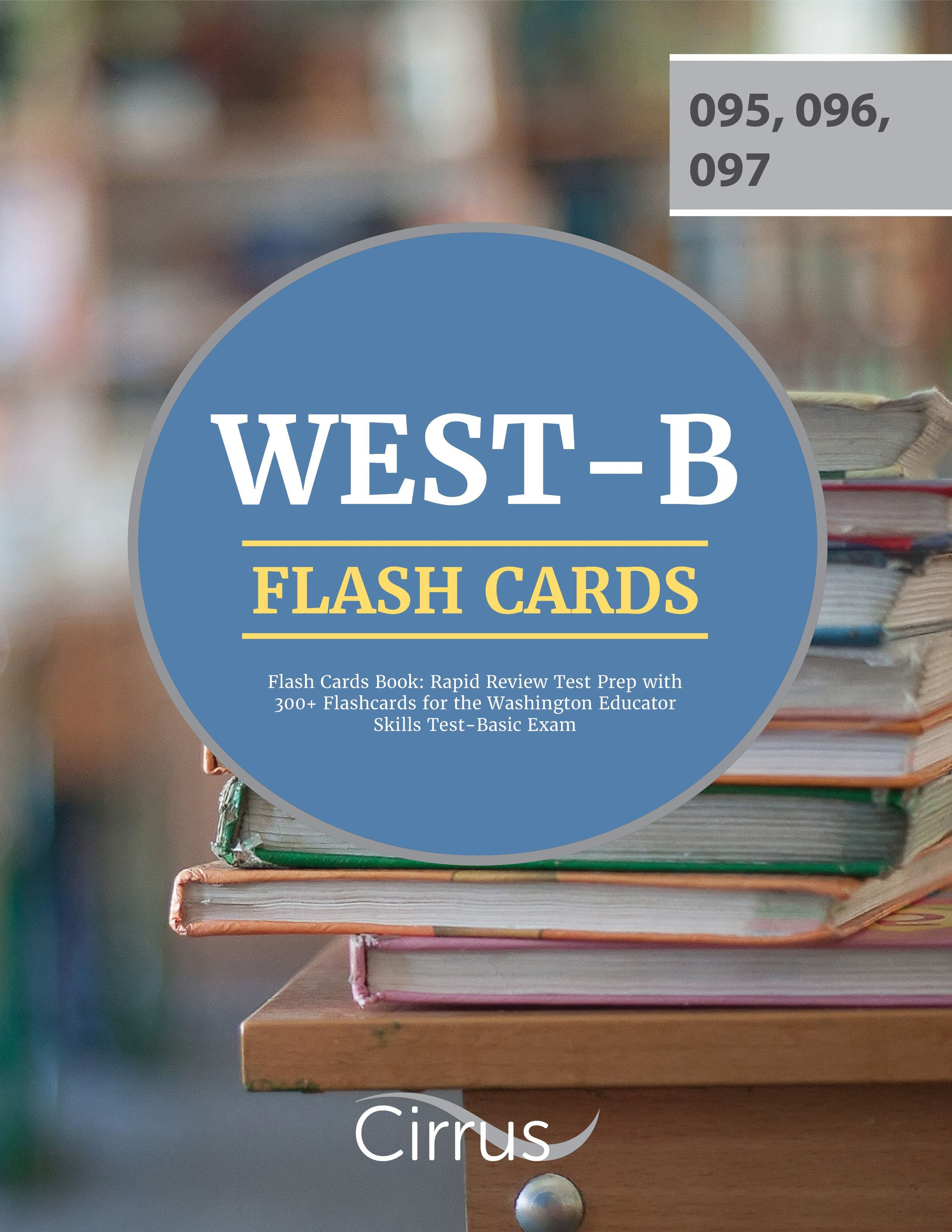 WEST-B Flash Cards Book
