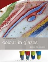 The New Ceramics:  Colour in Glazes  by Linda Bloomfield