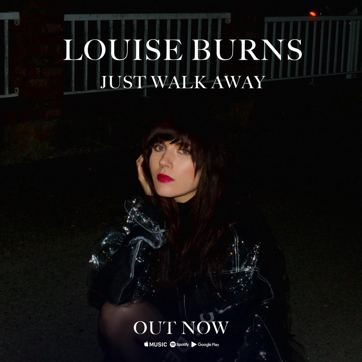 LouiseBurns_JustWalkAway_IG.jpg