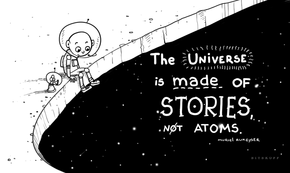 universe made of stories not atoms.jpg