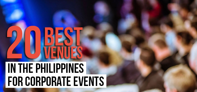 20 Best Venues in the Philippines for Corporate Events