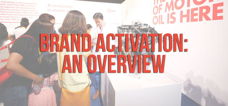 Brand Activation: An Overview
