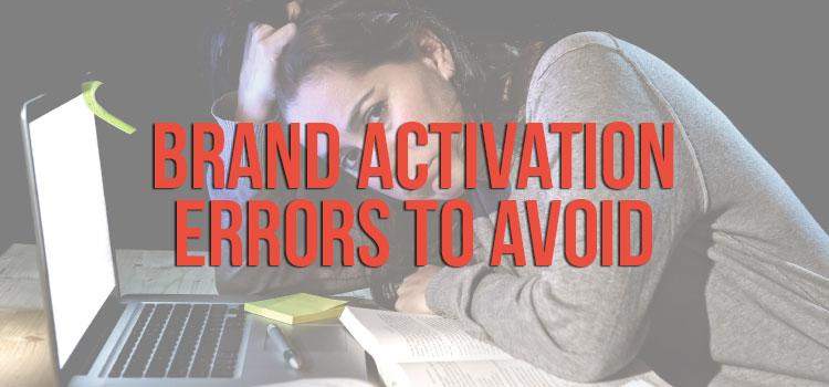 Brand Activation Errors To Avoid