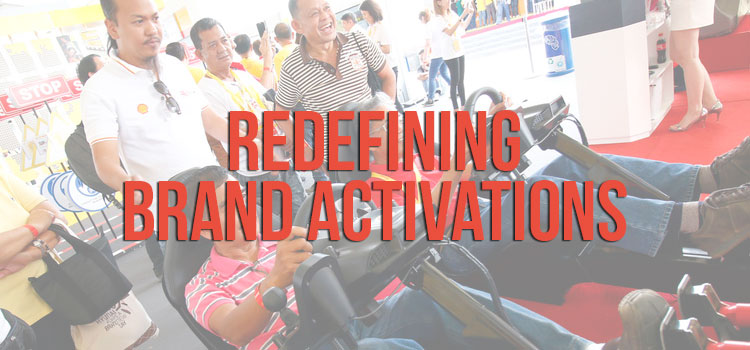 Redefining Brand Activations