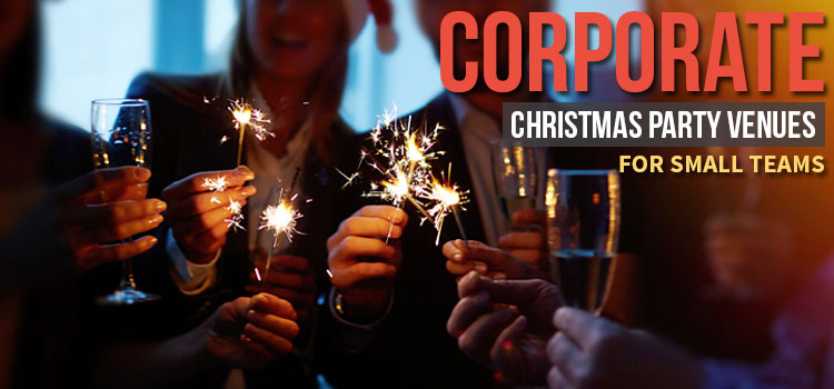 Corporate Christmas Party Venues for Small Teams
