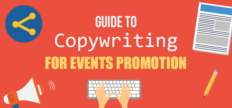 Guide to Copywriting for Events Promotion